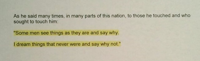 Excerpt of Edward Kennedy's Eulogy Showing He Incorrectly Attributes the Quote to Robert F. Kennedy