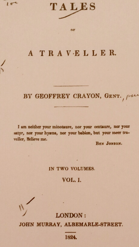 Title Page of the Book Tales of a Traveller Showing the Author is Geoffrey Crayon, One of Irving's Pseudonyms