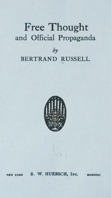Title Page of 'Free Thought and Official Propaganda' by Bertrand Russell