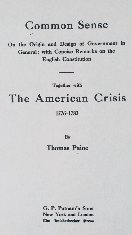 The Title Page of 'Common Sense Together with The American Crisis' (G. P. Putnam's Sons, 1912)