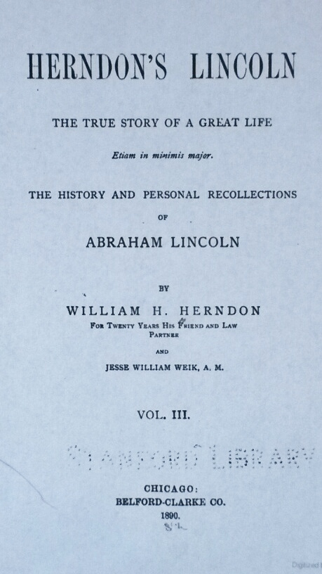 Title Page of Herndon's Lincoln: The True Story of a Great Life by William H. Herndon and Jesse William Weik