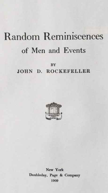 Title Page of 'Random Reminiscences of Men and Events' by John D. Rockefeller